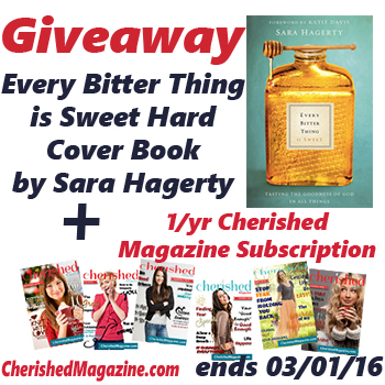Giveaway: Every Bitter Thing is Sweet Plus Cherished Magazine Subscription