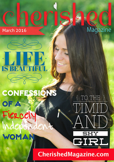 Cherished Magazine March 2016 - Christian Magazine