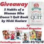 Giveaway - 5 Habits of a Woman Who Doesn't Quit Book