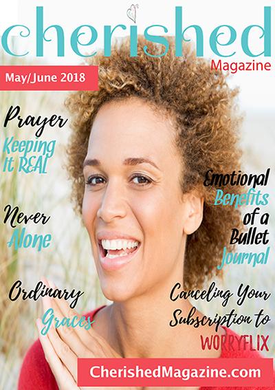 Cherished Magazine May June 2018 A Christian Woman Magazine