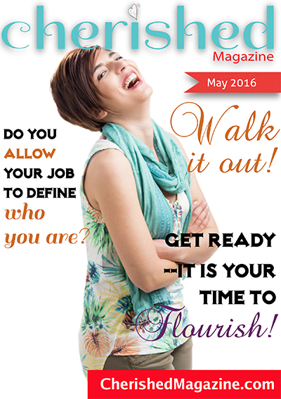 Cherished Magazine May 2016 - Christian Women Magazine