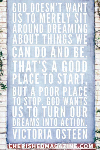 Follow Your Dreams - Cherished Magazine
