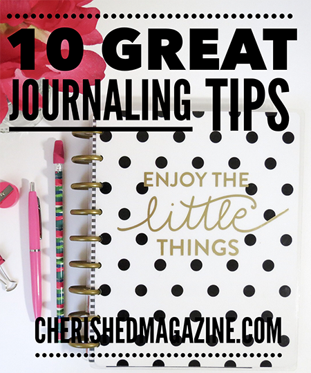 Journal Tips Cherished Magazine